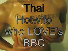 A hot thai wife that loves big black cocks compilation porn tube video