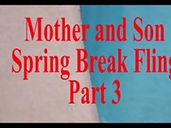 Mother Son Spring Break Sex POV Part 3 porn tube video